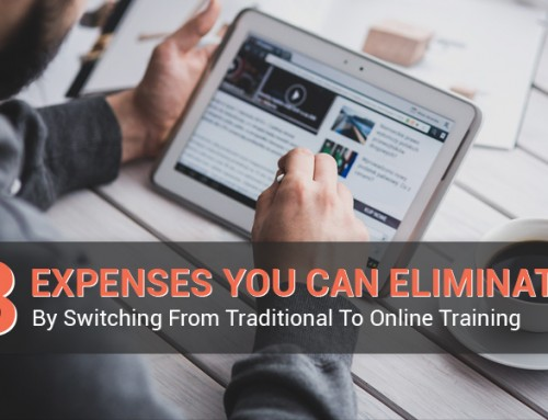 Switching From Traditional To Online Training: 8 Expenses You Can Eliminate